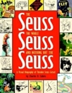 The Seuss, the whole Seuss and nothing but…
