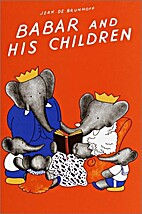 Babar and His Children by Jean de Brunhoff