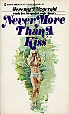 Never More Than a Kiss by Jeremy Fitzgerald