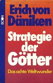 Strategie der Götter: Das achte Weltwunder…