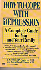 How to Cope with Depression by J. Raymond…