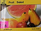Fruit Salad by Jill McDougall