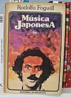 Música japonesa by Rodolfo Fogwill