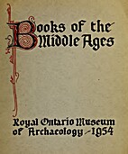 Books of the Middle Ages by Royal Ontario…