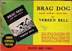 Brag Dog and Other Stories by Vereen Bell