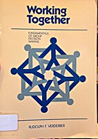 Working Together: Fundamentals of Group…
