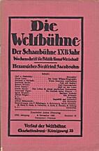 Die Weltbühne. Der Schaubühne XXII. Jahr.…