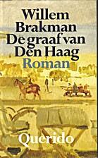 De graaf van Den Haag by Willem Brakman