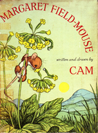 The Story of Margaret Field-Mouse by CAM
