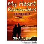 My Heart Remembers: Episode 1 (Amanda…