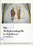 Die Heiligkreuzkapelle in Kipshoven bei…