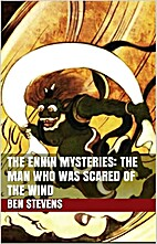 The Ennin Mysteries: The Man Who Was Scared…