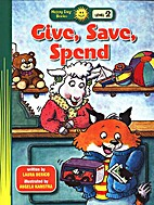 Give, Save, Spend (Good Habits for…