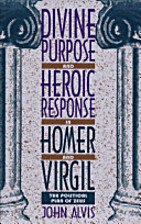 Divine Purpose and Heroic Response in Homer…