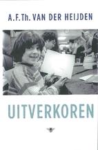 Uitverkoren by A.F.Th Van der Heijden
