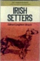 Irish setters (The World of dogs) by Gilbert…