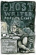 The Ghost Writer by Andy Croft