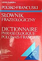 Polsko-francuski slownik frazeologiczny /…