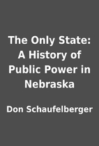 The Only State: A History of Public Power in…