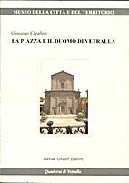 La piazza e il duomo di Vetralla by Giovanni…