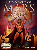 City-States of Mars: Korium by Paul Kidd
