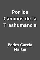Por los Caminos de la Trashumancia by Pedro…