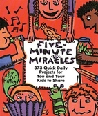 Five Minute Miracles : Three Hundred…