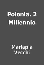 Polonia. 2 Millennio by Mariapia Vecchi
