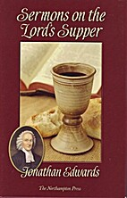 Sermons on the Lord's Supper by…