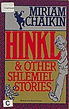Hinkl and Other Shlemiel Stories by Miriam…
