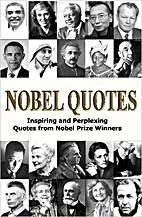 Nobel Quotes: Inspiring and Perplexing…