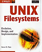 UNIX Filesystems: Evolution, Design, and…