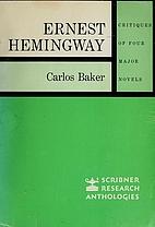 Ernest Hemingway: Critiques of Four Major…