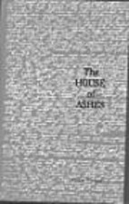 The House of Ashes by Oscar Pinkus