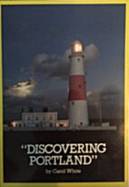 Discovering Portland by Carol White
