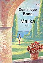 Malika: roman by Dominique Bona
