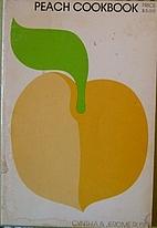 Peach Cookbook by Cynthia Rubin