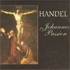 Johannes Passion by Handel