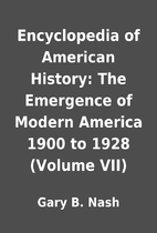 Encyclopedia of American History: The…