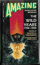 The Wild Years 1946-1955 (Amazing Science…