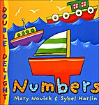 Numbers (Double Delight) by Mary Novick