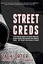 StreetCreds by Zach Fortier