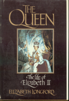 The Queen: The Life of Elizabeth II by…