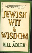 Jewish Wit and Wisdom by Bill Adler