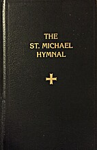 The St. Michael Hymnal: A Congregational…