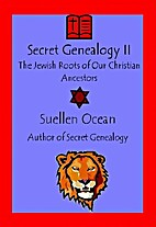 Secret Genealogy II by Suellen Ocean