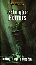 The Tomb of Horrors by Keith Strohm