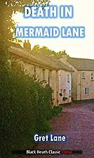 Death in Mermaid Lane by Gret Lane