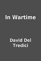 In Wartime by David Del Tredici