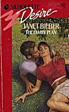 The Family Plan by Janet Bieber